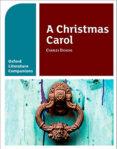 A OXFORD LITERATURE COMPANIONS: A CHRISTMAS CAROL - 9780198355311 - CHARLES DICKENS