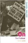 ON: THE POLITICAL - 9780415305211 - CHANTAL MOUFFE