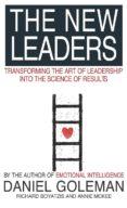 THE NEW LEADERS: TRANSFORMING THE ART OF LEADERSHIP - 9780751533811 - DANIEL GOLEMAN