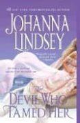 THE DEVIL WHO TAMED HER - 9781416537311 - JOHANNA LINDSEY