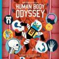 PROFESSOR ASTRO CAT S HUMAN BODY ODYSSEY - 9781911171911 - DOMINIC WALLIMAN