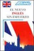 EL NUEVO INGLES SIN ESFUERZO - 9782700513011 - VV.AA.