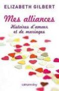 MES ALLIANCES - 9782702141311 - ELIZABETH GILBERT