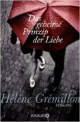 DAS GEHEIME PRINZIP DER LIEBE - 9783426513811 - HELENE GREMILLON