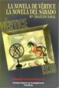 LA NOVELA DE VERTICE Y LA NOVELA DEL SABADO (INCLUYE CD) - 9788400078911 - MARIA ANGELES NAVAL