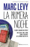 LA PRIMERA NOCHE - 9788408098911 - MARC LEVY