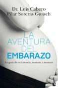 LA AVENTURA DEL EMBARAZO - 9788408165811 - PILAR SOTERAS