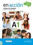 EN ACCION 1 (EJERCICIOS + CD) - 9788415299011 - VV.AA.