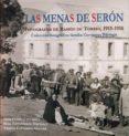 LAS MENAS DE SERON: FOTOGRAFIAS DE RAMON DE TORRES, 1915-1916 - 9788415387411 - JUAN GRIMA CERVANTES