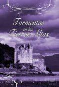 TORMENTAS EN LAS TIERRAS ALTAS - 9788415854111 - CHRISTINA COURTENAY