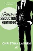 PERVERSO SEDUCTOR MENTIROSO (WILD SEASONS 4) - 9788416076611 - CHRISTINA LAUREN