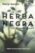 HERBA NEGRA - 9788416716111 - SALVADOR MACIP