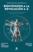 BIENVENIDOS A LA REVOLUCIÓN 4.0 (EBOOK) - 9788416928811 - FERNANDO BOTELLA
