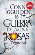 LA GUERRA DE LAS DOS ROSAS 2: TRINIDAD - 9788417128111 - CONN IGGULDEN
