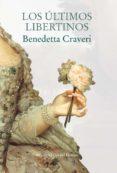 los últimos libertinos (ebook)-benedetta craveri-9788417454111