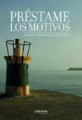 Formato pdf gratis descargar ebooks PRÉSTAME LOS MOTIVOS in Spanish