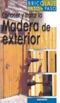 CONOCER Y TRATAR LA MADERA (BRICOLAJE PASO A PASO) - 9788430539611 - PHILIPPE BIERLING