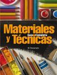 GUIA COMPLETA MATERIALES Y TECNICAS - 9788434227811 - VV.AA.