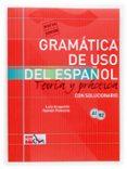 GRAMÁTICA DEL USO DEL ESPAÑOL PARA EXTRANJEROS: TEORÍA Y PRÁCTICA A1-B2 - 9788434893511 - RAMON PALENCIA