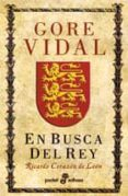 EN BUSCA DEL REY - 9788435005111 - GORE VIDAL