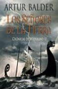 los señores de la tierra (ebook)-artur balder ferez-9788435045711