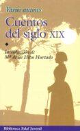 CUENTOS DEL SIGLO XIX - 9788441406711 - VV.AA.