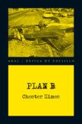 "PLAN B (SERIE ""ATAUD"" ED JOHNSON & ""SEPULTURERO"" JONES 9) - 9788446037811 - CHESTER HIMES"