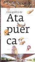 GUIA GRAFICA DE ATAPUERCA 2014 - 9788461684311 - VV.AA.