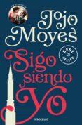 SIGO SIENDO YO - 9788466346511 - JOJO MOYES