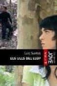ELS ULLS DEL LLOP - 9788466406611 - CARE SANTOS
