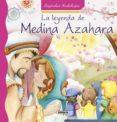 LA LEYENDA DE MEDINA AZAHARA - 9788467742411 - LORENA MARIN
