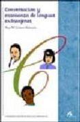 CONVERSACION Y ENSEÑANZA DE LENGUAS EXTRANJERAS - 9788476356111 - ANA MARIA CESTERO MANCERA