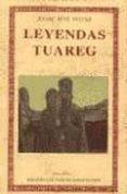 LEYENDAS TUAREG - 9788476519011 - JEANNE RENE POTTIER