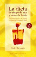 LA DIETA DE  SIROPE DE ARCE Y ZUMO DE LIMON - 9788477206811 - STANLEY BURROUGHS