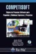 COMPETISOFT: MEJORA DE PROCESOS SOFTWARE PARA PEQUEÑAS Y MEDIANA EMPRESAS Y PROYECTOS - 9788478979011 - MARIO G. PIATTINI