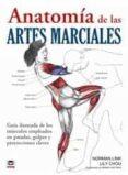 ANATOMIA DE LAS ARTES MARCIALES - 9788479029111 - NORMAN LINK