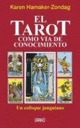 el tarot como via de conocimiento-karen hamaker-9788479533311