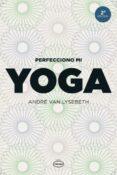 PERFECCIONO MI YOGA - 9788479537111 - ANDRE VAN LYSEBETH
