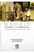 MADRID: MUSEO DE LA MEDICINA - 9788480866811 - VV.AA.