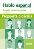 hablo español: español para inmigrantes (nivel inicial)-rafael lucena soto-9788484337911