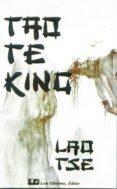 TAO TE KING - 9788485316311 - LAO-TSE