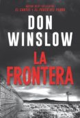 LA FRONTERA - 9788491393511 - DON WINSLOW
