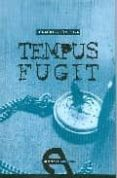 TEMPUS FUGIT - 9788492531011 - IGNACIO PAJON LEYRA