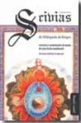 SCIVIAS, PRIMERA PARTE, DE HILDEGARDA DE BINGEN. LECTURA Y COMENT ARIO AL MODO DE UNA LECTIO MEDIEVALIS - 9788492613311 - HILDEGARDA DE BINGEN