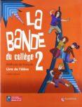 LA BANDE 2 LIVRE L ELEVE ED10 (ED. SECUNDARIA) - 9788492729111 - VV.AA.
