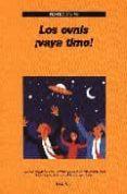 LOS OVNIS ¡VAYA TIMO! - 9788493486211 - RICARDO CAMPO