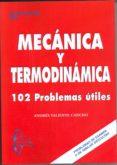 MECANICA Y TERMODINAMICA: LEYES, FORMULAS Y ECUACION - 9788493671211 - ANTONIO GARCIA MAROTO