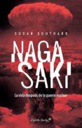 NAGASAKI - 9788494645211 - SUSAN SOUTHARD