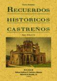RECUERDOS HISTORICOS CASTREÑOS: CASTRO URDIALES - 9788495636911 - JAVIER ECHEVARRIA