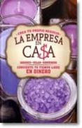 LA EMPRESA EN CASA. JABONES, VELAS, SOUVENIRS: CREA TU PROPIO NEGOCIO - 9788496916111 - VV.AA.